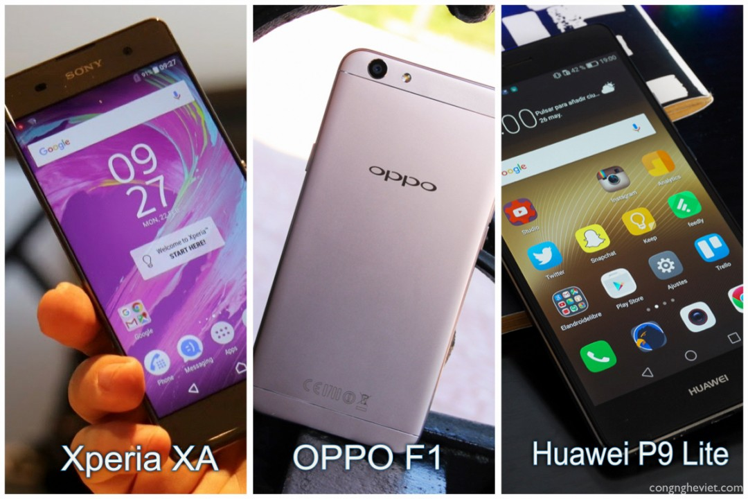 So sánh chi tiết: Sony Xperia XA và OPPO F1s và Huawei P9 Lite
