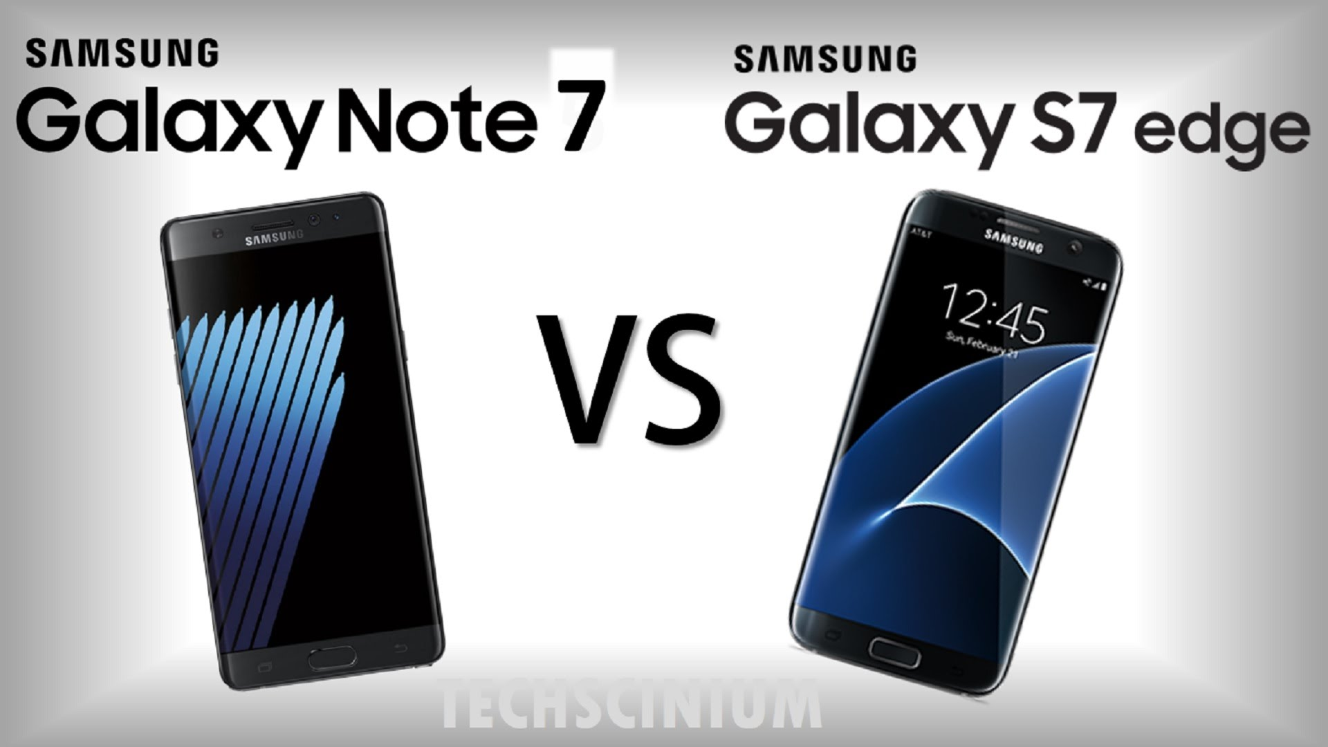So găng Galaxy Note7 với S7 edge
