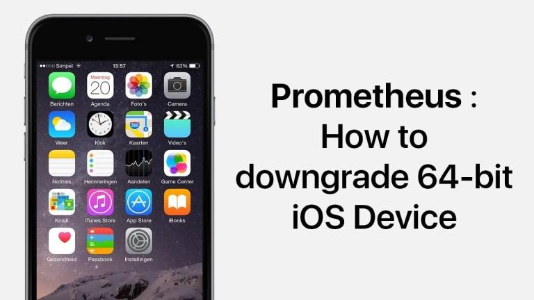 Prometheus ra mắt, bạn có thể hạ cấp dễ dàng bất chấp sự ngăn cản của Apple