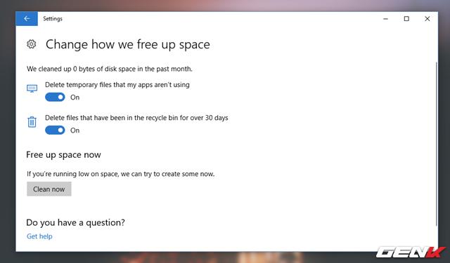 """Tại đây bạn sẽ được cung cấp 2 lựa chọn bao gồm """"Delete temporary files that my apps aren't using"""" (xóa các tập tin tạm thời trên hệ thống không có nhu cầu sử dụng) và """"Delete files that have been in the recycle bin for over 30 days"""" (xóa các tập tin trong Thùng rác khi hết 30 ngày). Hãy tiến hành gạt sang ON ở cả 2 lựa chọn. Sau đó hãy nhấn """"Clean now"""" để hoàn thành quá trình xóa các tập tin rác trên hệ thống."""