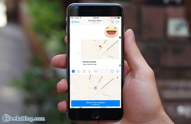 Chia sẻ vị trí của bạn trên ứng dụng Facebook Messenger cho iPhone, iPad