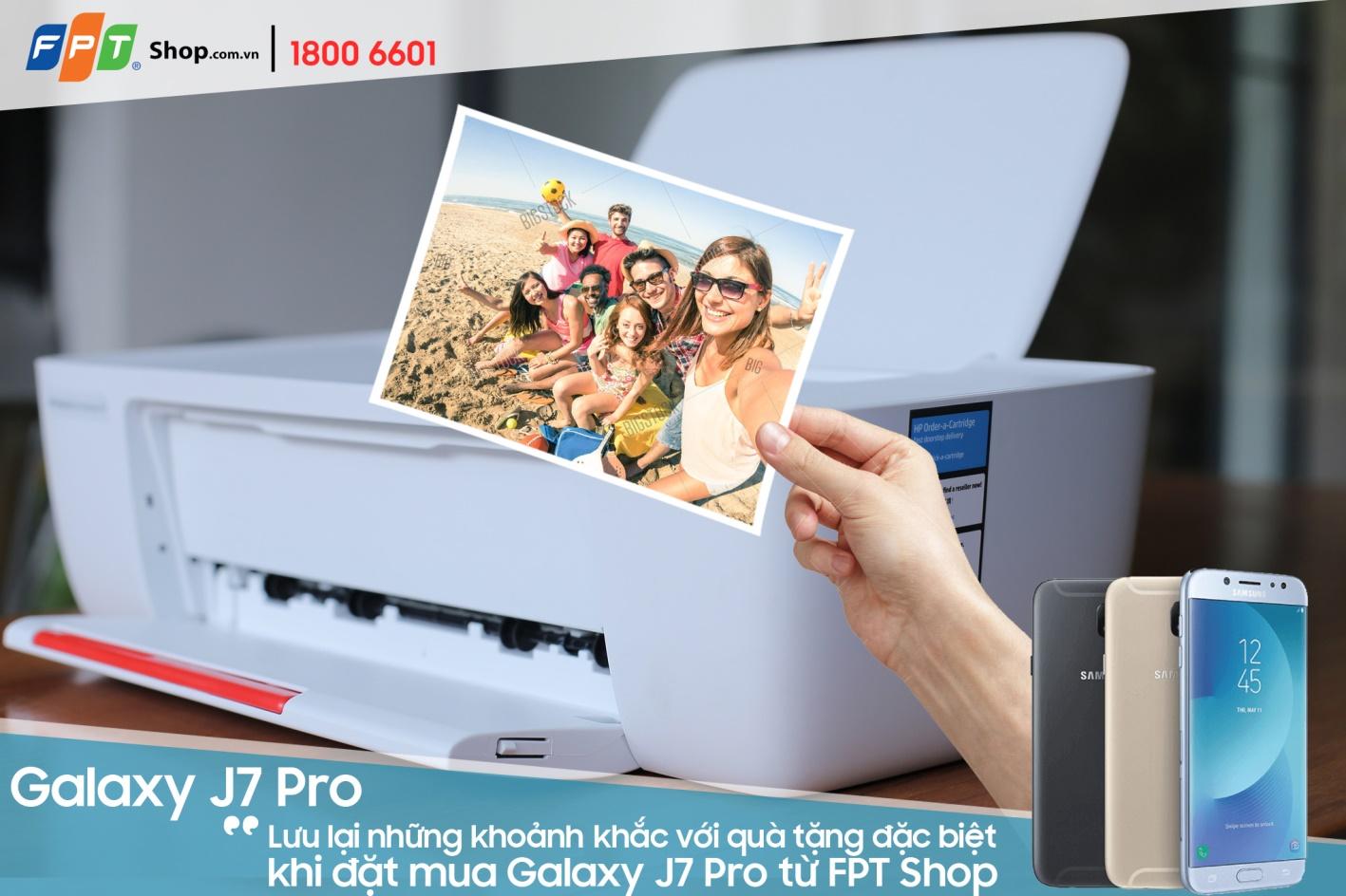 Đặt mua Galaxy J7 Pro tại FPT Shop nhận ngay máy in màu hàng hiệu HP hoành tráng