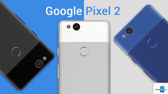 Google Pixel 2 và Pixel XL 2: Tổng hợp các tin đồn